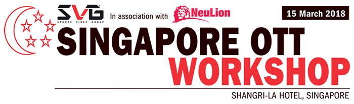 2018 Singapore OTT Workshop