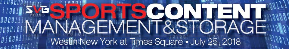 2018 Sports Content Management & Storage Forum