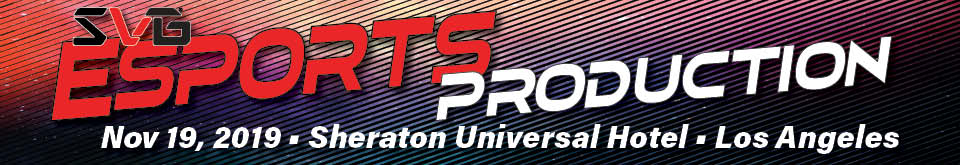 2019 Esports Production Summit