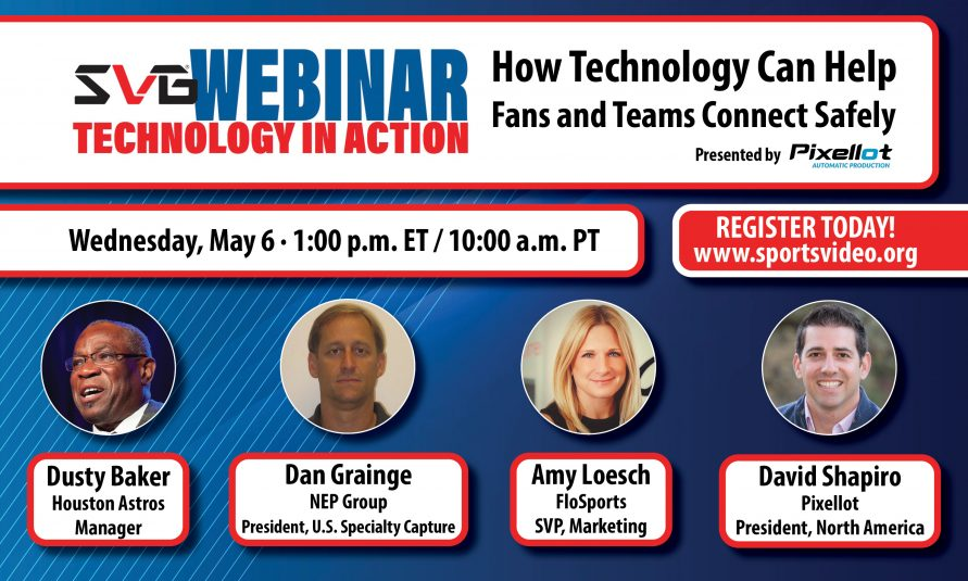 SVG Technology In Action Webinar: How Tech Can Help Fans and Teams Connect Safely In a Post-COVID World [NOW AVAILABLE]